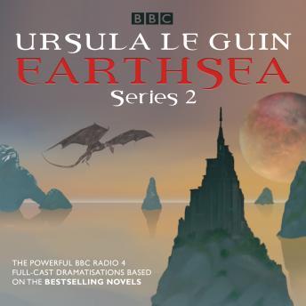 Earthsea: Series 2: A BBC Radio 4 full-cast dramatisation
