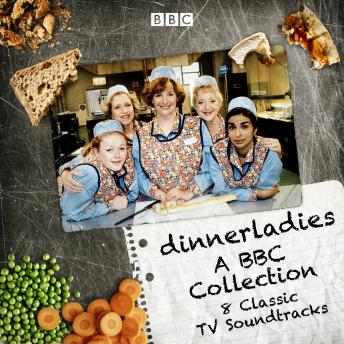 Dinnerladies: A BBC Collection: 8 Classic TV Soundtracks