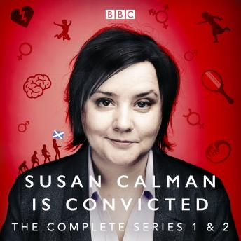 Susan Calman is Convicted: Series 1 and 2: BBC Radio 4 stand up comedy