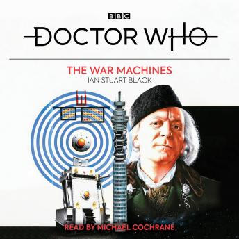 Doctor Who: The War Machines: 1st Doctor Novelisation
