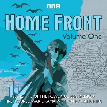 Home Front: The Complete BBC Radio Collection Volume 1