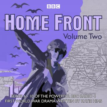 Home Front: The Complete BBC Radio Collection Volume 2, Audio book by Katie Hims, Sebastian Baczkiewicz, Sarah Daniels, Lucy Catherine, Richard Monks, Shaun Mckenna
