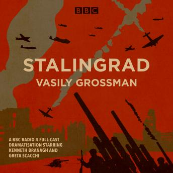 Stalingrad: A BBC Radio 4 full-cast dramatisation