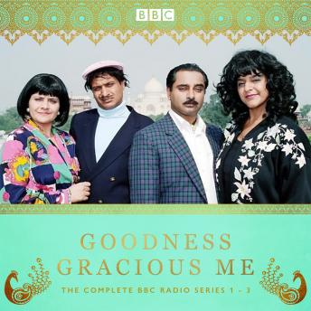 Goodness Gracious Me: The Complete Radio Series 1-3