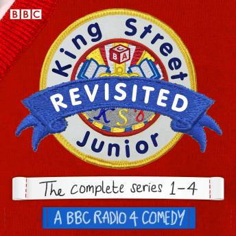 King Street Junior Revisited: A BBC Radio 4 comedy