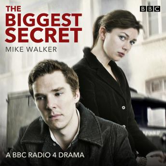 The Biggest Secret: A BBC Radio 4 Drama
