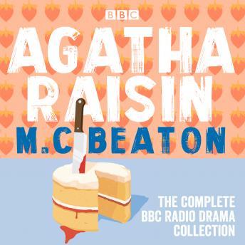 The Agatha Raisin: The Complete BBC Radio Drama Collection