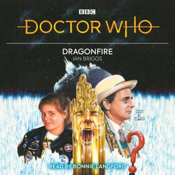 Doctor Who: Dragonfire: 7th Doctor Novelisation