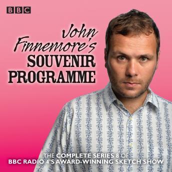 John Finnemore's Souvenir Programme: Series 8: The BBC Radio 4 comedy sketch show