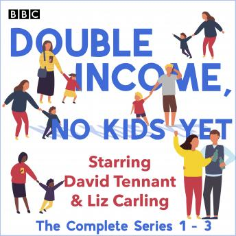 Double Income, No Kids Yet: The Complete Series 1-3