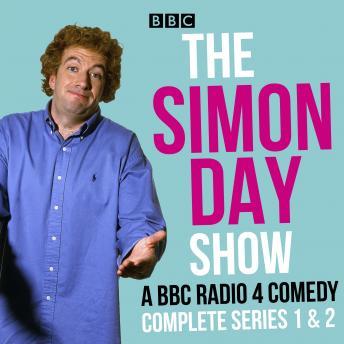 The Simon Day Show: A BBC Radio 4 Comedy