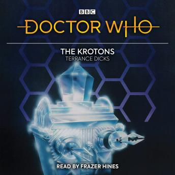 Doctor Who: The Krotons: 2nd Doctor Novelisation