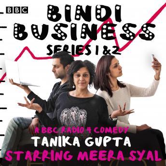 Bindi Business: A BBC Radio Full-Cast Drama: Series 1 and 2