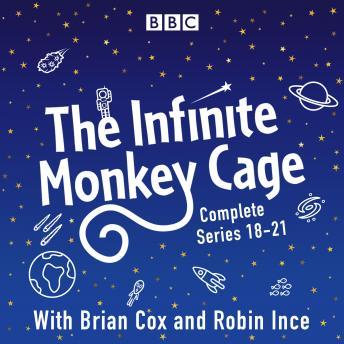 The Infinite Monkey Cage: Series 18-21 plus Apollo Special