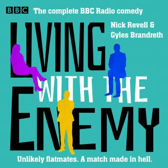 Living with the Enemy: The Complete BBC Radio comedy
