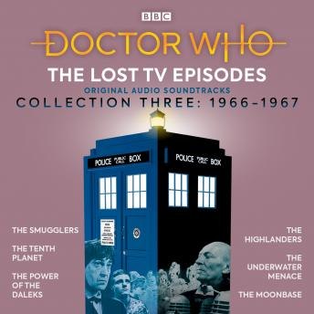 Doctor Who: The Lost TV Episodes Collection Three: 1st and 2nd Doctor TV Soundtracks