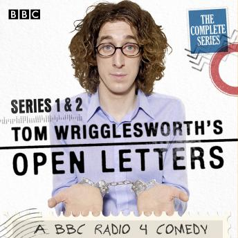 Tom Wrigglesworth's Open Letters: The Complete Series 1 and 2