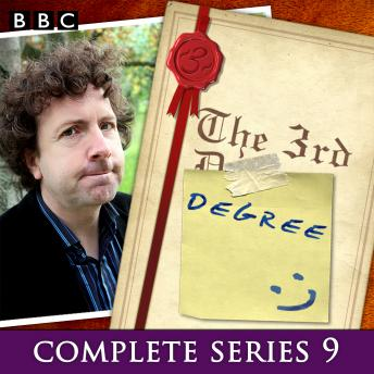The 3rd Degree: Series 9: The BBC Radio 4 Comedy Quiz Show