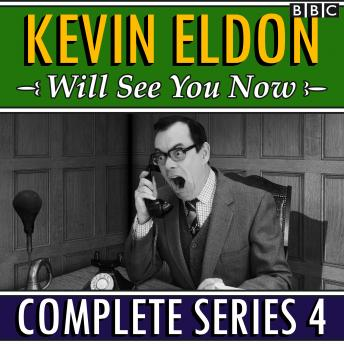 Kevin Eldon Will See You Now: The Complete Series 4