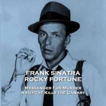 Rocky Fortune - Volume 3 - Messenger For Murder & A Hepcat Kills the Canary