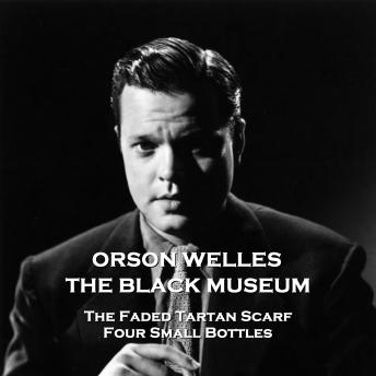 The Black Museum - Volume 7 - The Faded Tartan Scarf & Four Small Bottles