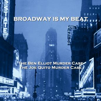 Download Broadway Is My Beat - Volume 12 - The Ben Elliot Murder Case & The Joe Quito Murder Case by David Friedkin, Morton S. Fine
