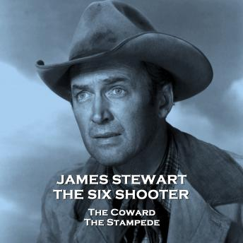 The Six Shooter - Volume 2 - The Coward & The Stampede