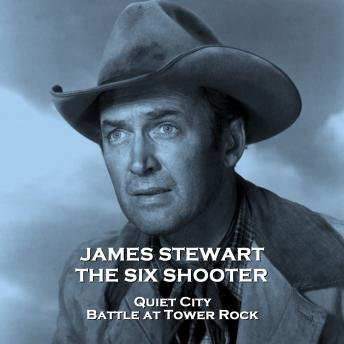 Six Shooter - Volume 12 - Quiet City & Battle at Tower Rock, Audio book by Frank Burt