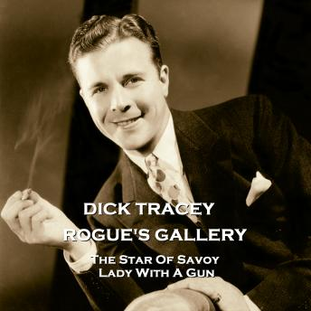 Download Rogue's Gallery - Volume 7 -  The Star Of Savoy & Lady With A Gun by Staff Writer