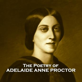 The Poetry of Adelaide Anne Proctor