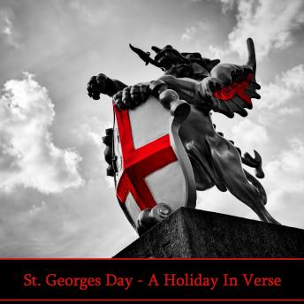 St Georges Day - A Holiday in Verse