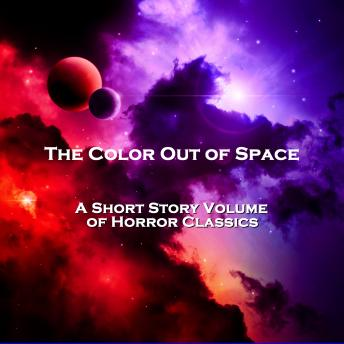 The Color Out of Space - A Short Story Volume