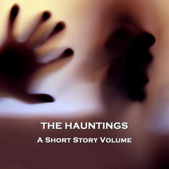 The Hauntings - A Short Story Volume