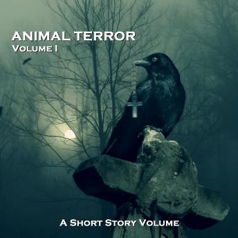 Animal Terror - A Short Story Volume. Volume 1