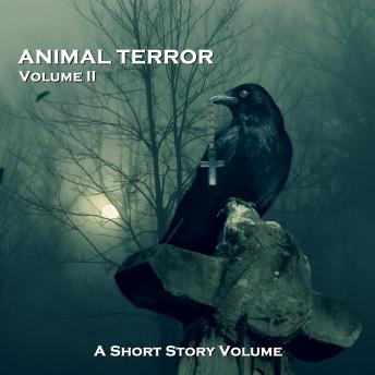 Animal Terror - A Short Story Volume. Volume 2