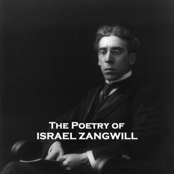 The Poetry Of Israel Zangwill