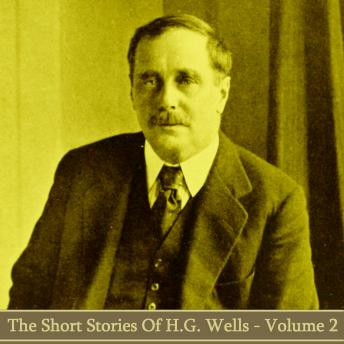 HG Wells - The Short Stories - Volume 2