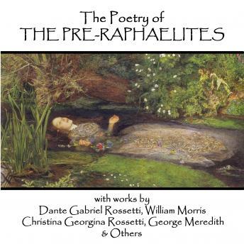 The  Pre-Raphaelite Poets