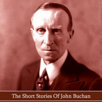 The Short Stories of John Buchan