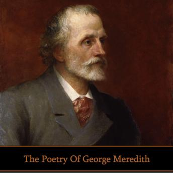 The Poetry of George Meredith