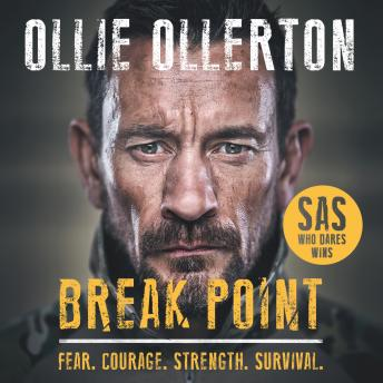 Download Break Point: SAS: Who Dares Wins Host's Incredible True Story by Ollie Ollerton