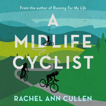 Midlife Cyclist: My two-wheel journey to heal a broken mind and find joy details