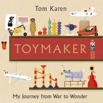 Toymaker: The autobiography of the man whose designs shaped our childhoods