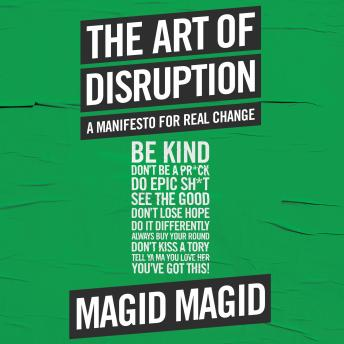 Art of Disruption: A Manifesto For Real Change details
