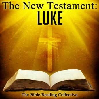 The New Testament: Luke