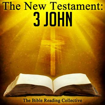 The New Testament: 3 John