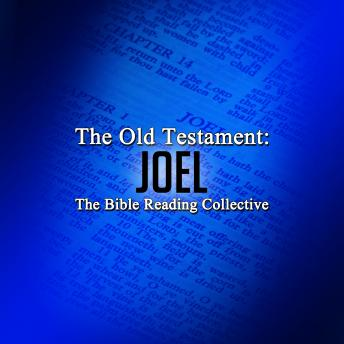 The Old Testament: Joel, Traditional