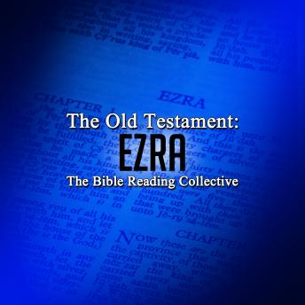 The Old Testament: Ezra, Traditional