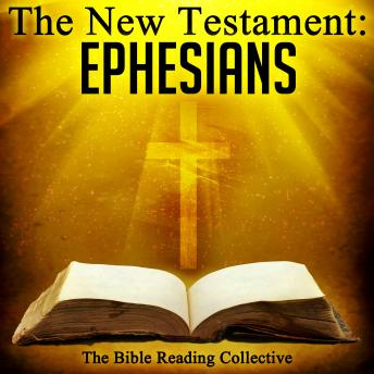 The New Testament: Ephesians