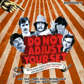 Do Not Adjust Your Set - Volume 5